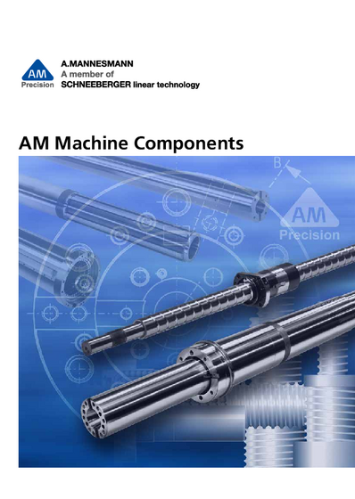 AM Machine Components - Product Overview of A.MANNESMANN